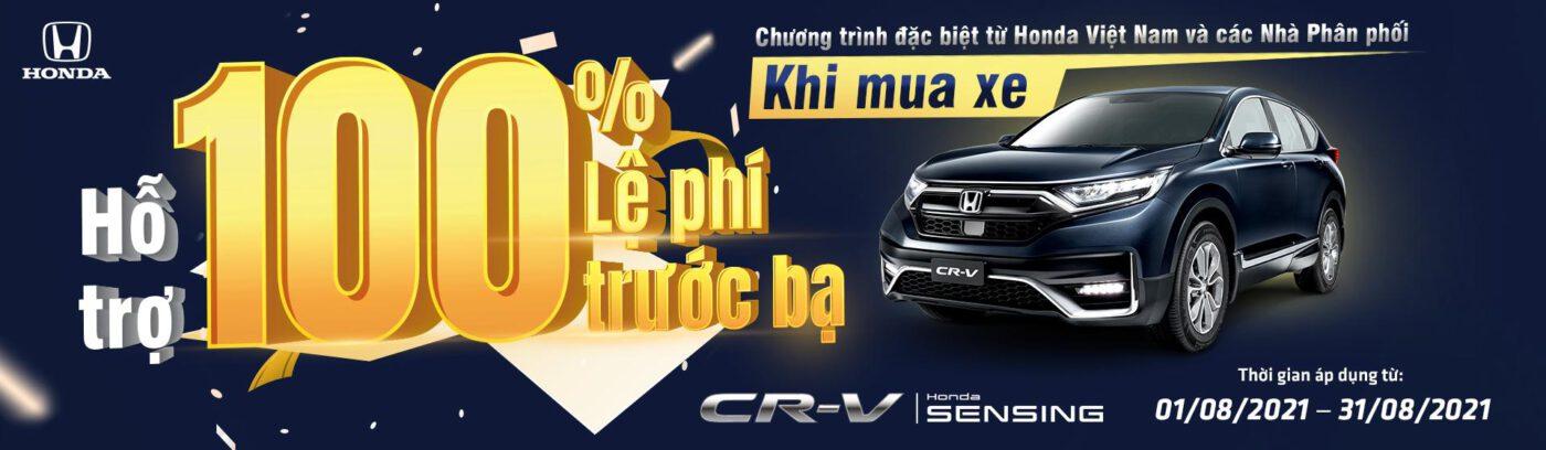 Honda CRV 2021 Giảm 100% Thuế Trước Bạ đến hết tháng 8